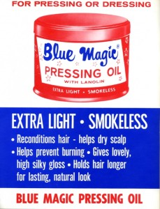 Vintage ad courtesy of Blue Magic