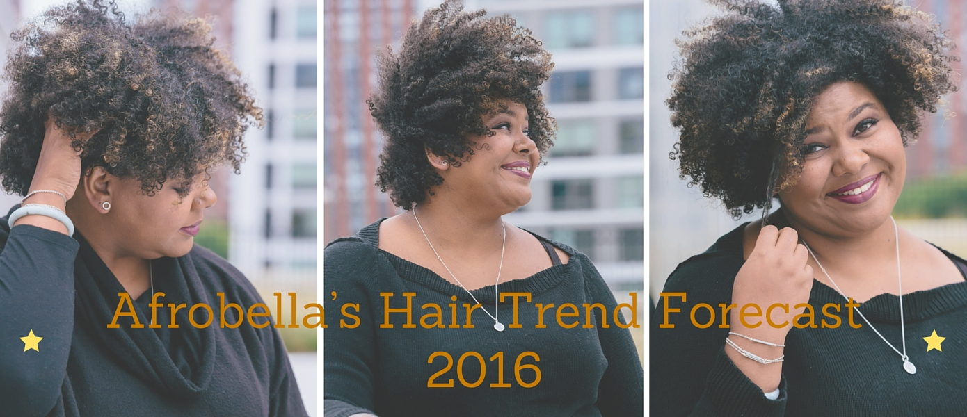 Afrobella's Hair Trend Forecast 2016