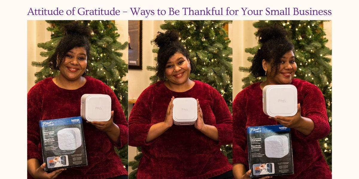 Attitude of Gratitude – Ways to Be Thankful for Your Small Business