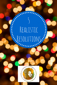 – REALISTIC RESOLUTIONS