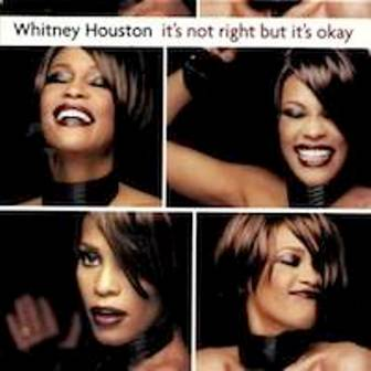 WhitneyHoustonItsNotRightButITsOk