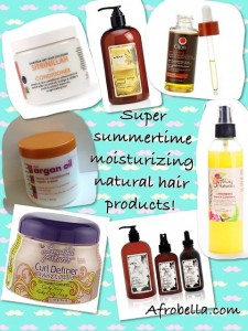 Super Summertime Moisturizing Natural Hair Products