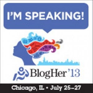BlogHer 13! I Am SO EXCITED! Come See Me Speak & Party With Me!