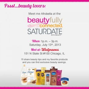 Chicago! Come And Get Beautifully Connected With Me at Walgreens!
