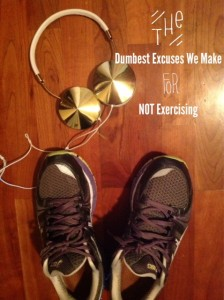 The Dumbest Excuses We Make To Avoid Exercising