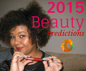 The Afrobella Forecast – Beauty and Health Trends For 2015