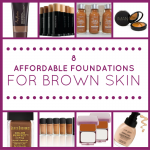 Affordable Foundations For Brown Skin
