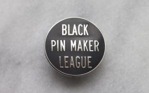 Get Stuck On The Black Pin Maker League