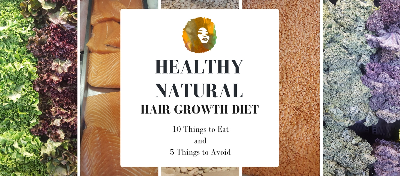 Healthy Natural Hair Growth Diet
